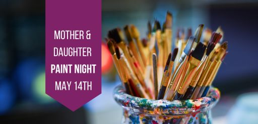 You're Invited! Mother-Daughter Paint Night